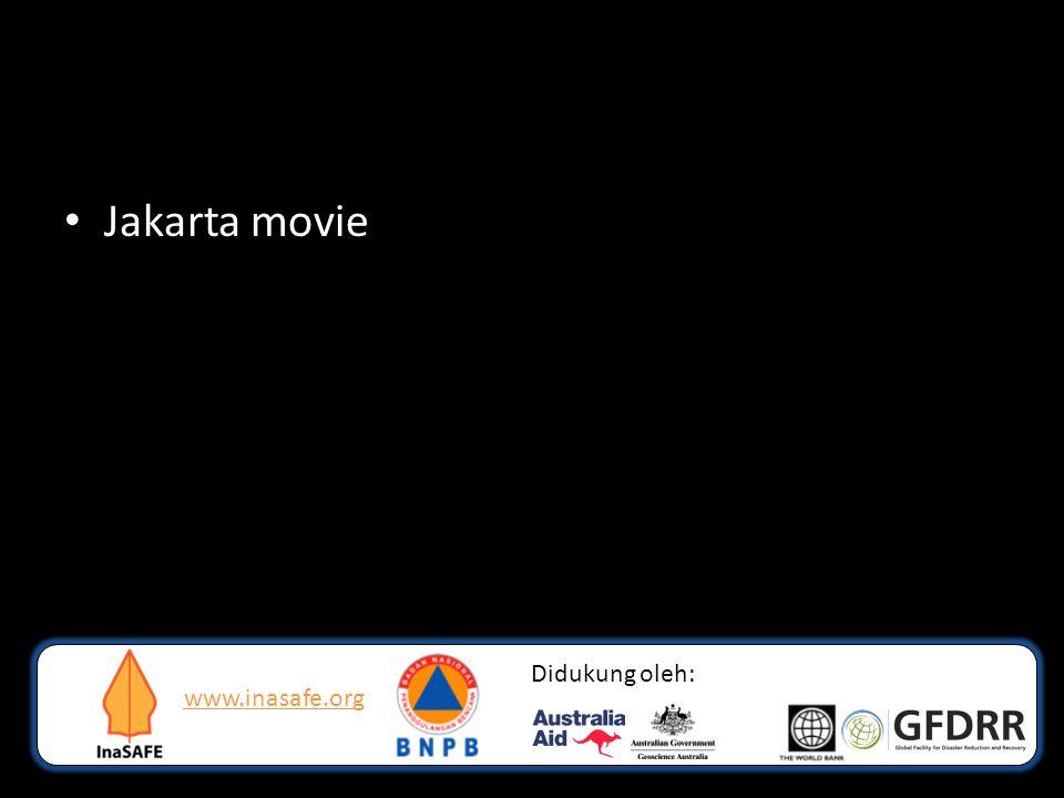 www.inasafe.org Didukung oleh: • Jakarta movie