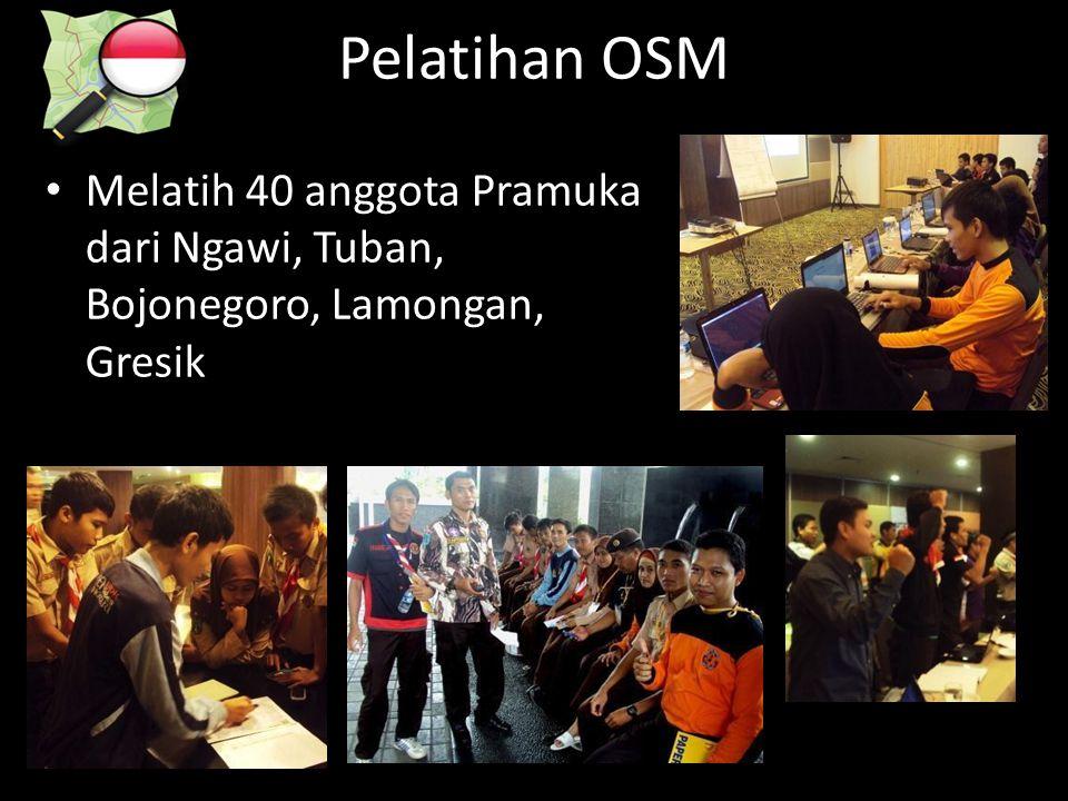 Pelatihan OSM • Melatih 40 anggota Pramuka dari Ngawi, Tuban, Bojonegoro, Lamongan, Gresik