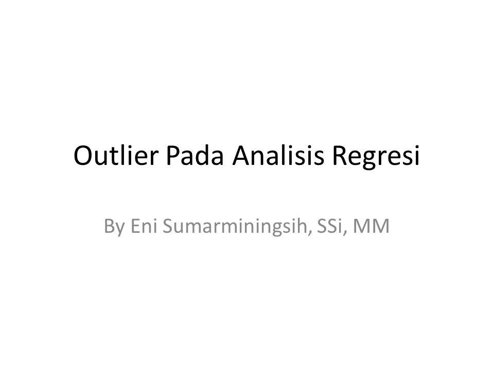 Pendahuluan Tujuan dari Analisis Regresi adalah mengepas persamaan pada peubah yang terobservasi Model regresi linier klasik mengasumsikan hubungan berikut : Dimana n adalah ukuran contoh Variabel x i1, …, x ip adalah variabel penjelas dan y i adalah variabel respon