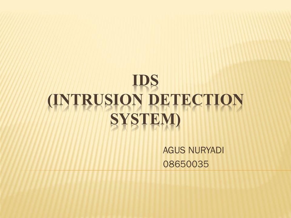 IDS (Intrusion Detection System) adalah sebuah sistem yang melakukan pengawasan terhadap traffic jaringan dan pengawasan terhadap kegiatan-kegiatan yang mencurigakan didalam sebuah sistem jaringan.