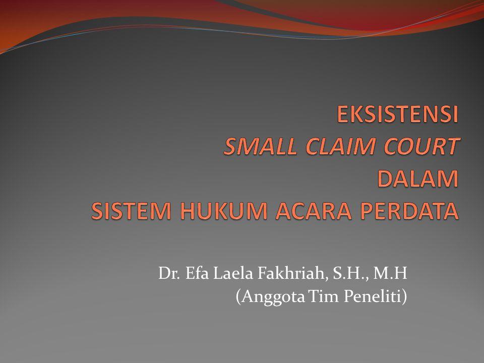 Dr. Efa Laela Fakhriah, S.H., M.H (Anggota Tim Peneliti)