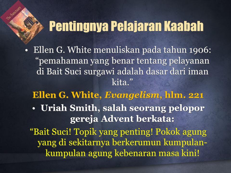 Pentingnya Pelajaran Kaabah •Ellen G.