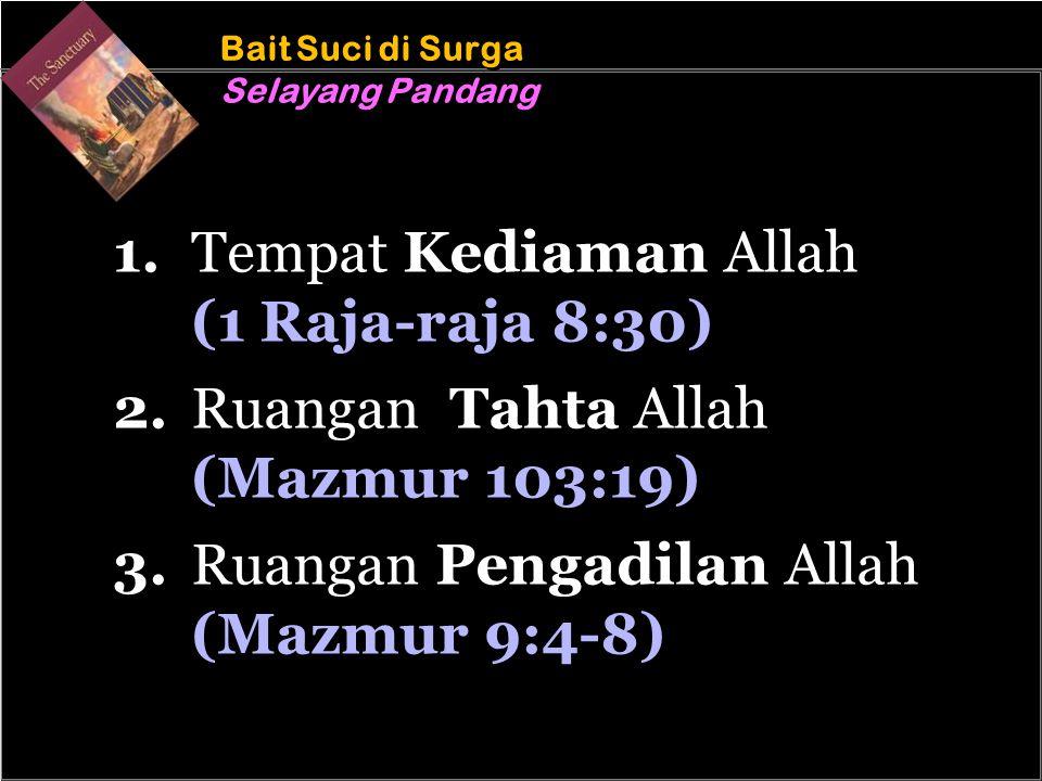 b b Understand the purposes of marriage Bait Suci di Surga Selayang Pandang Bait Suci di Surga Selayang Pandang 1.Tempat Kediaman Allah (1 Raja-raja 8:30) 2.