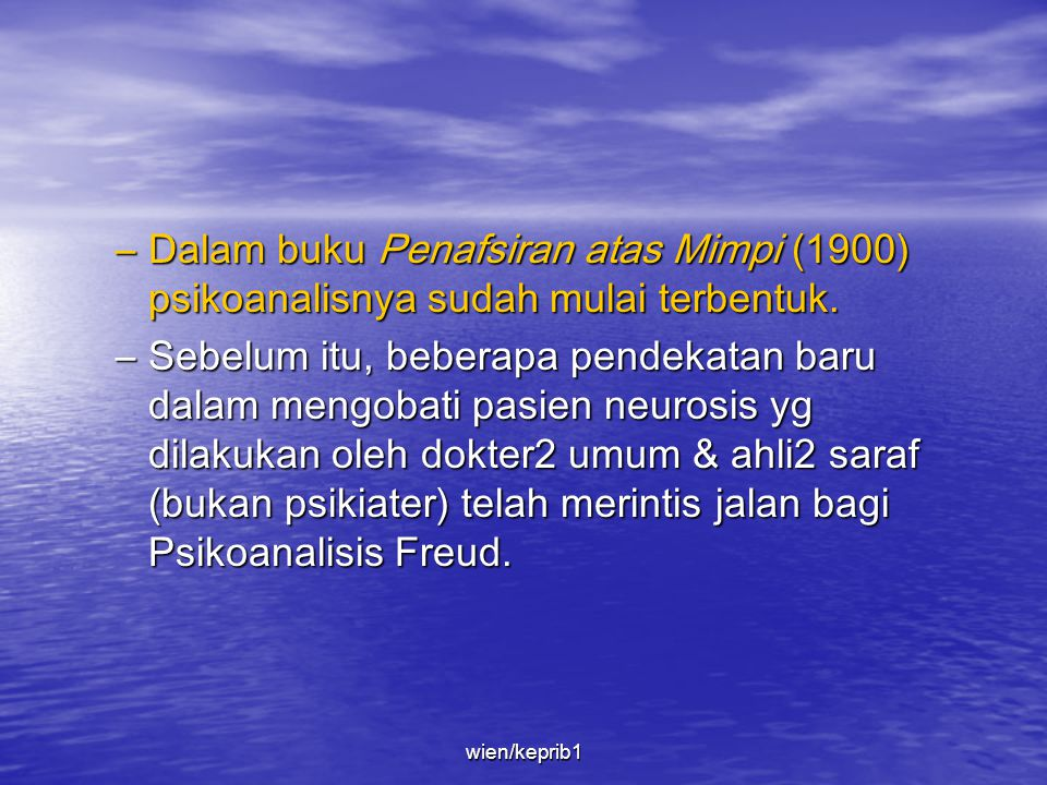 –Menurut prinsip konstansi (The principle of constancy).