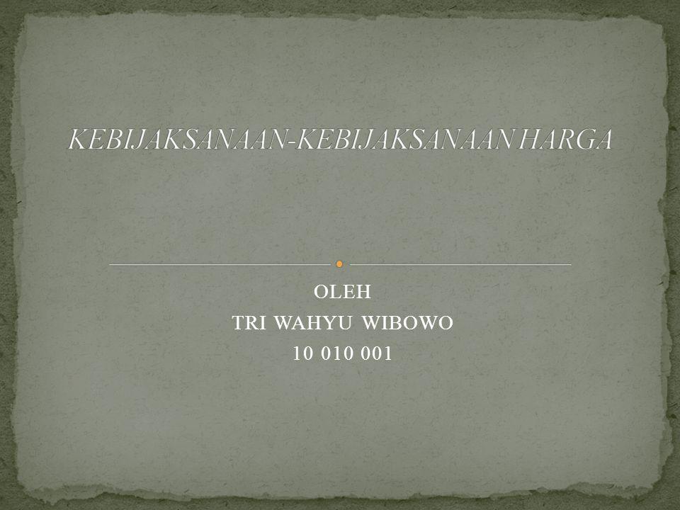OLEH TRI WAHYU WIBOWO 10 010 001