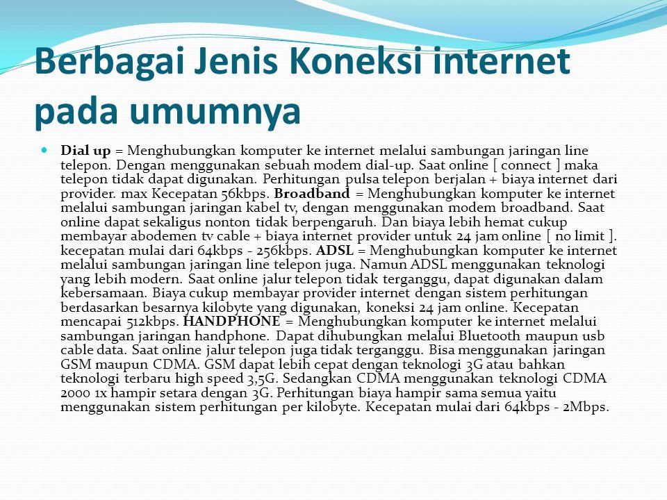 Jaringan Internet  Internet merupakan jaringan rangkaian komputer dengan rangkaian komputer lain di seluruh dunia. Internet berguna untuk kita berkom