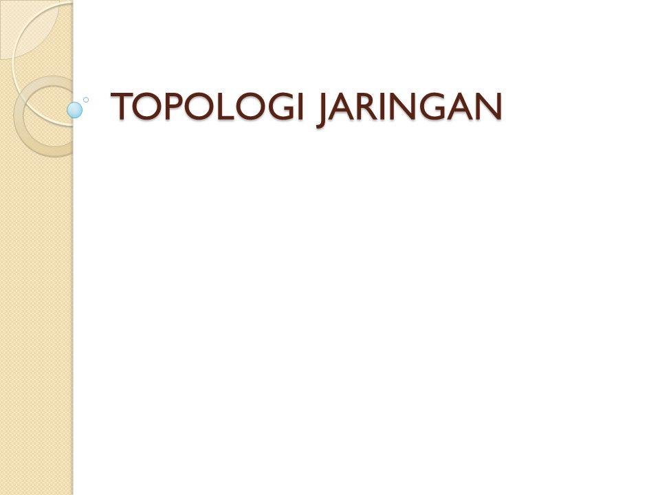 Topologi Tree (Pohon)  Topologi Tree pada dasarnya merupakan bentuk yang lebih luas dari Topologi Star.