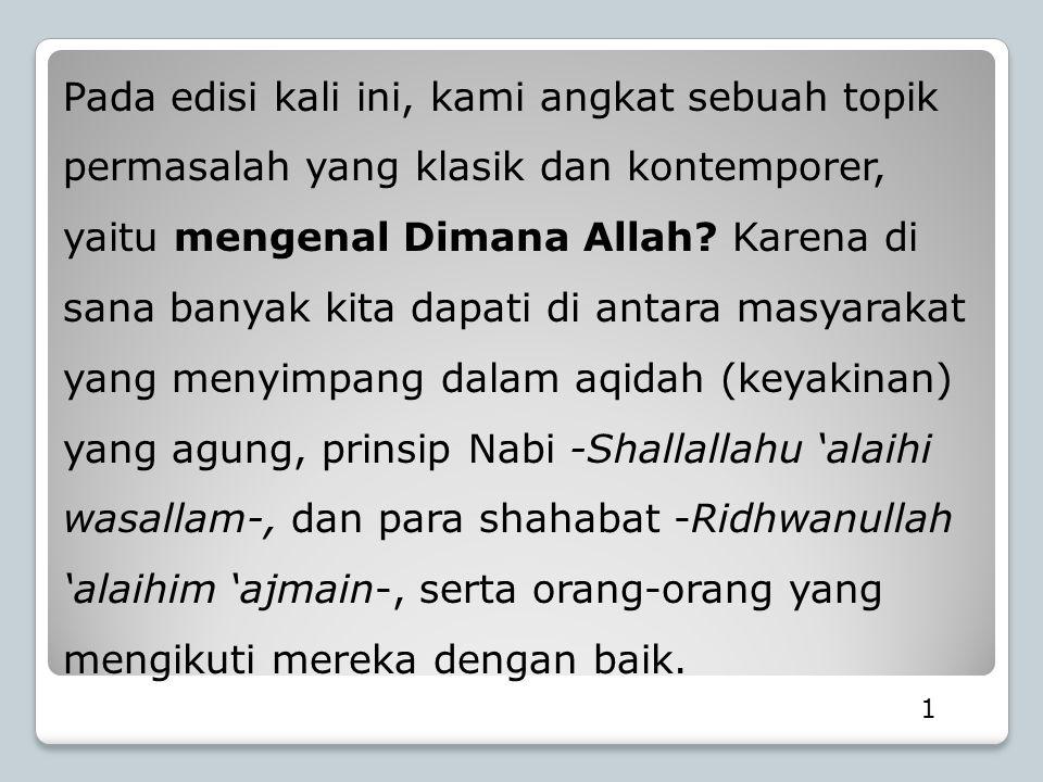 22 Al-Hafizh Ibnu Katsir -rahimahullah- berkata, Adapun firman Allah Ta'ala : ثُمَّ اسْتَوَى عَلَى الْعَرْشِ Lalu Dia bersemayam di atas Arsy .