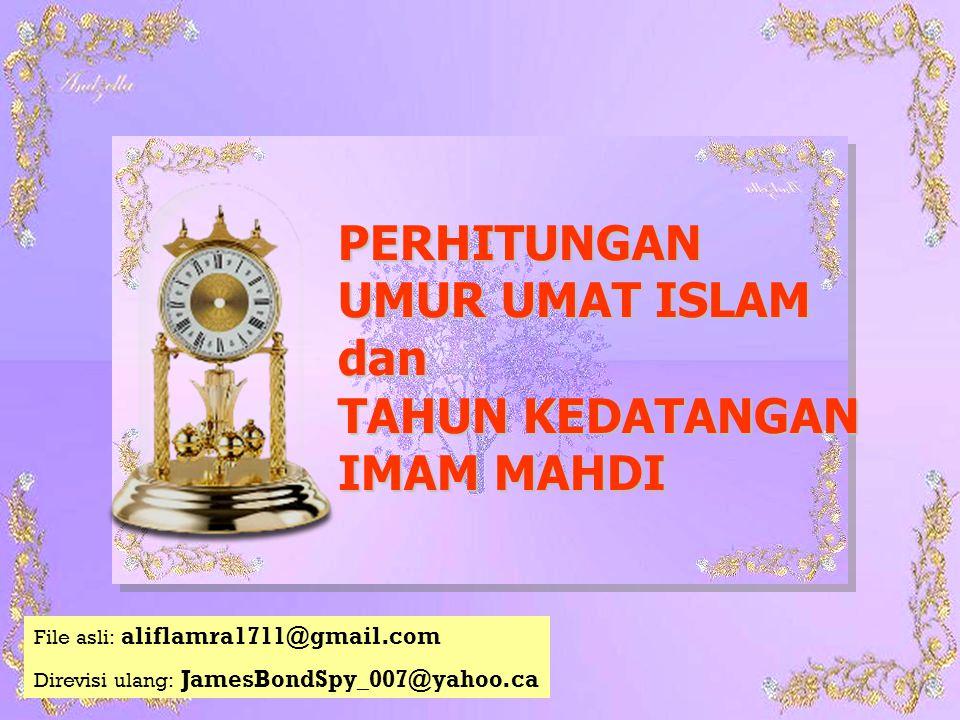 (3) PERHITUNGAN WAKTU ANTARA TERBITNYA MATAHARI DARI ARAH BARAT HINGGA DITIUPNYA SANGKAKALA KIAMAT Hadis-hadis yang menerangkan tentang perhitungan waktu ini adalah:  Dari Abdullah bin Umar, ia berkata: Manusia akan menetap setelah terbitnya matahari dari tempatnya terbenam selama 120 tahun. [hadis shahih mauquf riwayat Ahmad, Thabrani, Ibnu Abu Syibah dan Abdul Razzaq, Al Haitsami mengatakan para perawinya wara dan terpercaya]  Dari Abu Hurairah, ia berkata bahwa Rasulullah shallallahu 'alaihi wasallam bersabda: Jarak waktu antara dua tiupan itu adalah empat puluh.