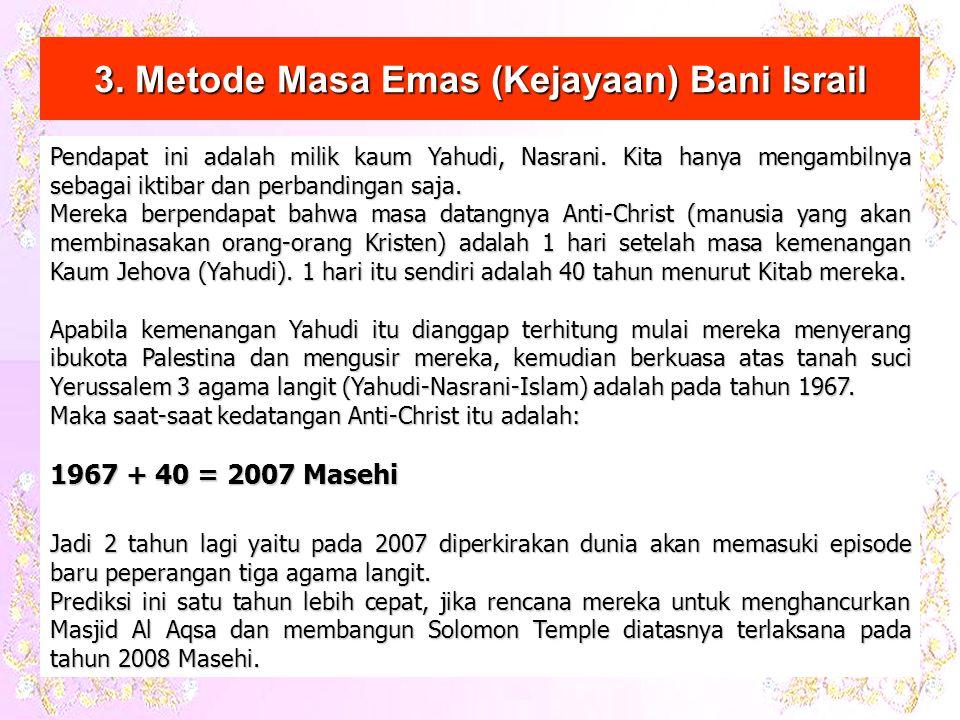 Pendapat ini adalah milik kaum Yahudi, Nasrani.