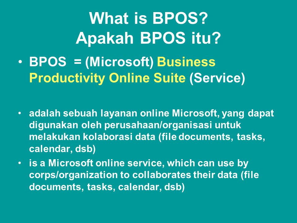 What is BPOS.Apakah BPOS itu.