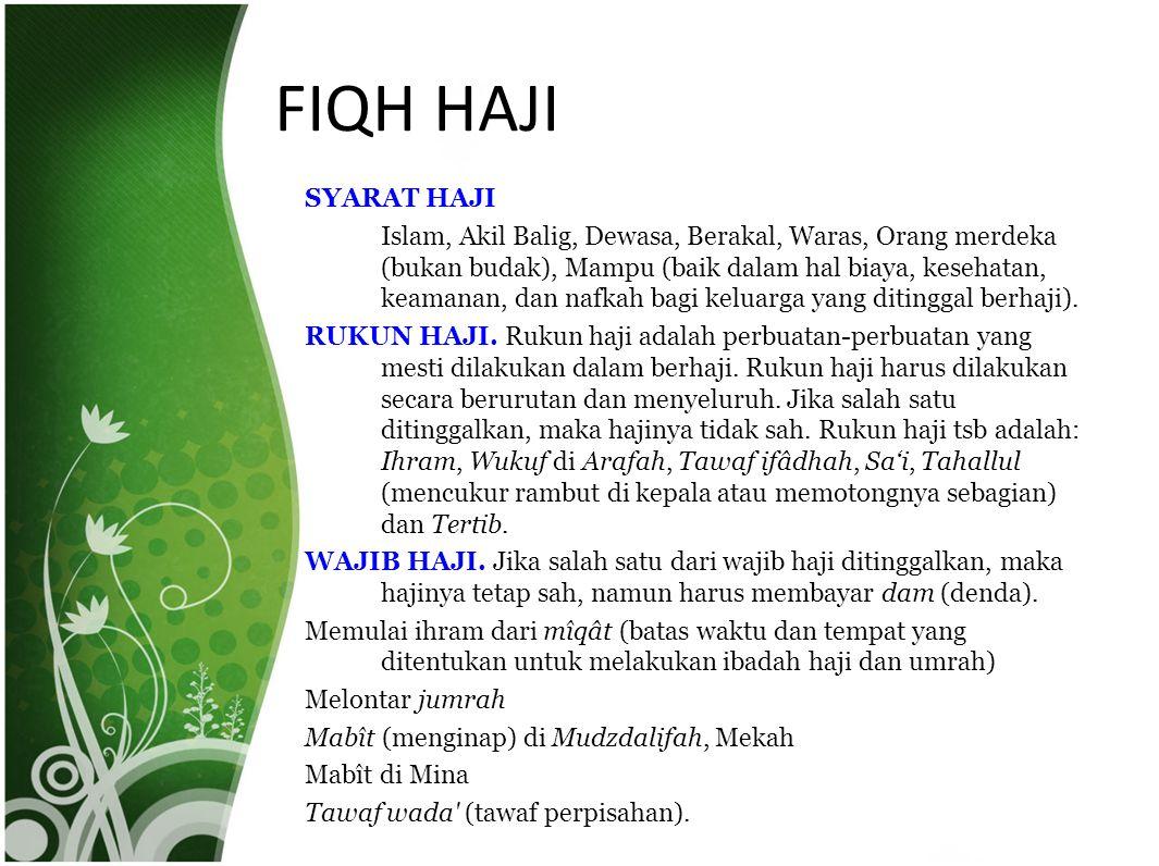 Presented by Marhamah Saleh MACAM-MACAM HAJI Ada tiga macam haji: 1.