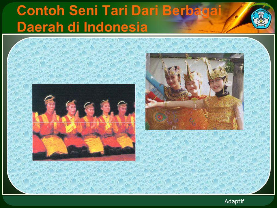Adaptif Contoh Seni Tari Dari Berbagai Daerah di Indonesia