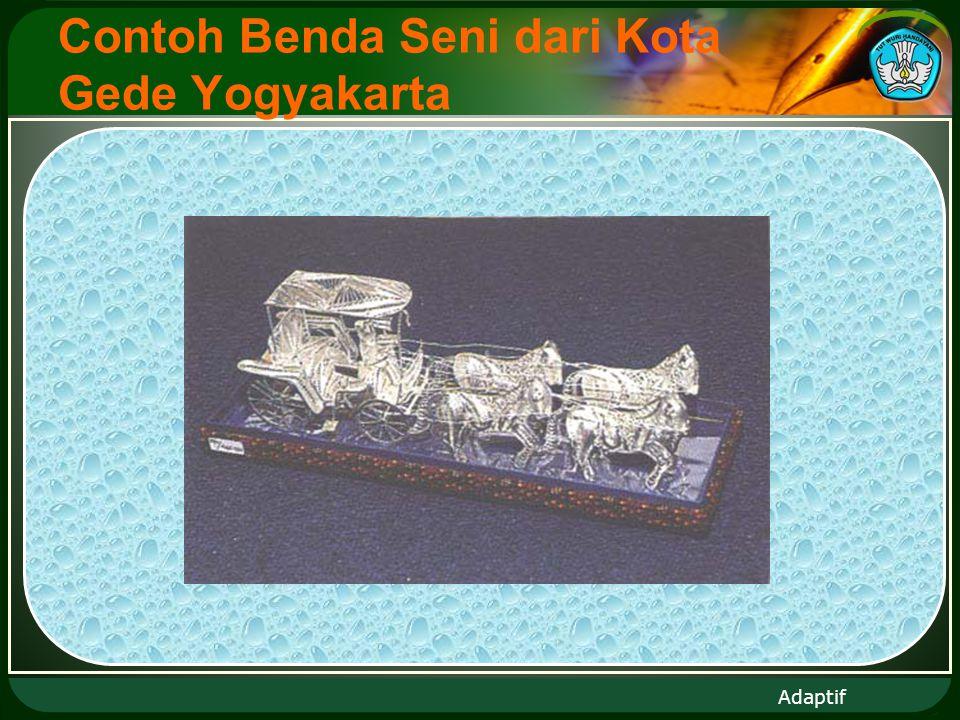 Adaptif Contoh Benda Seni dari Kota Gede Yogyakarta