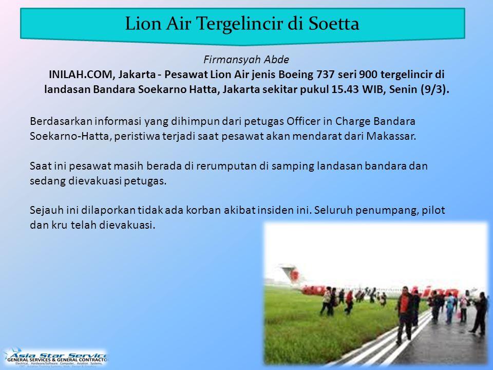 Berdasarkan informasi yang dihimpun dari petugas Officer in Charge Bandara Soekarno-Hatta, peristiwa terjadi saat pesawat akan mendarat dari Makassar.