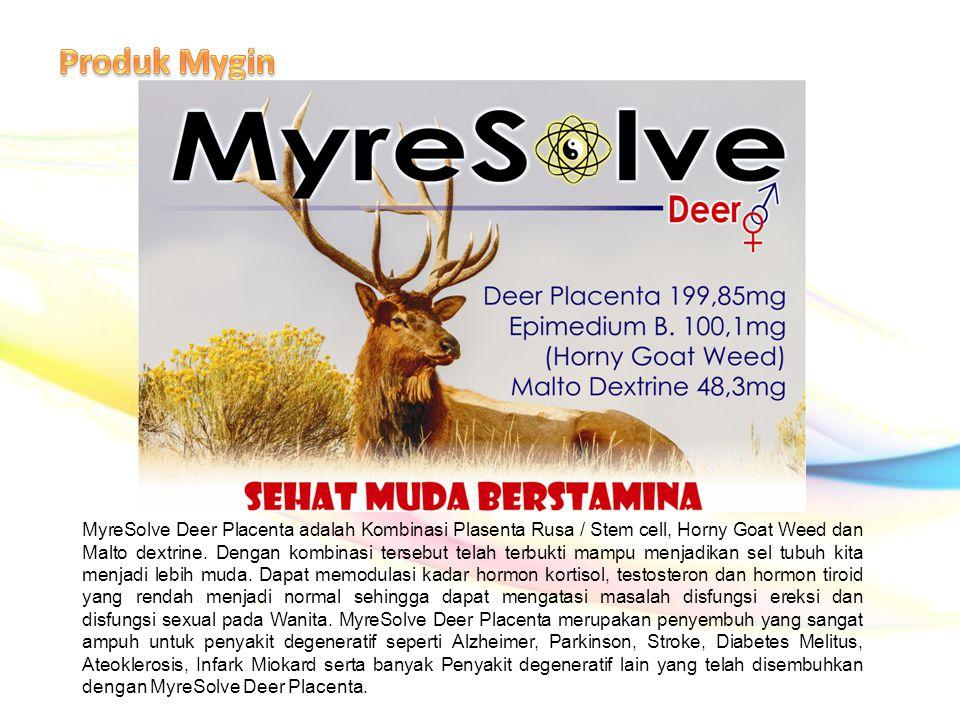MyreSolve Deer Placenta adalah Kombinasi Plasenta Rusa / Stem cell, Horny Goat Weed dan Malto dextrine. Dengan kombinasi tersebut telah terbukti mampu