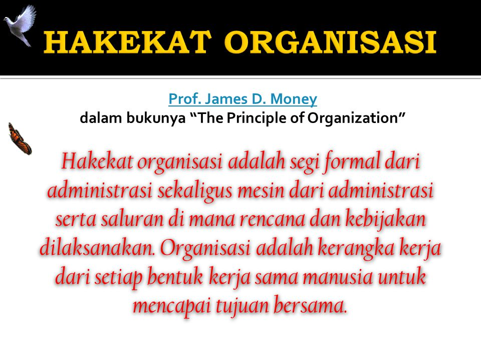 sebagai wadah di mana kegiatan manajemen dijalankan  sebagai proses di mana terjadi interaksi antar orang-orang yang menjadi anggota organisasi yang bersangkutan