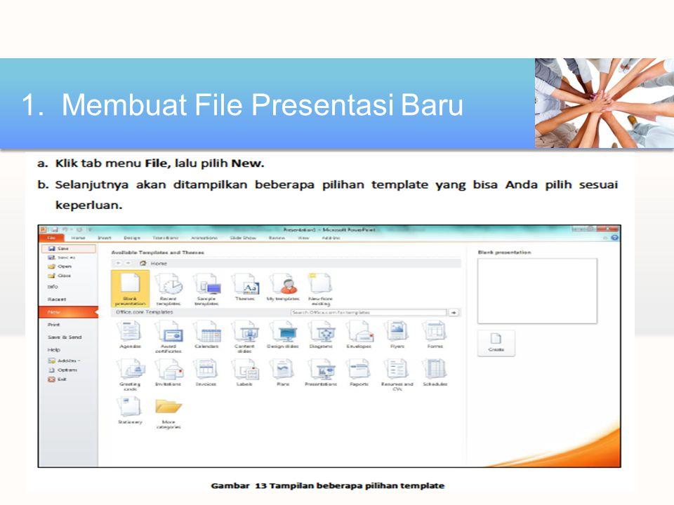 1. Membuat File Presentasi Baru