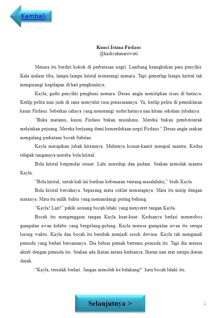 Cerpen Kunci Istana Firdaus Selanjutnya > Baca 1 Terimakasih