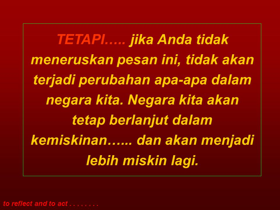to reflect and to act........ TETAPI…..