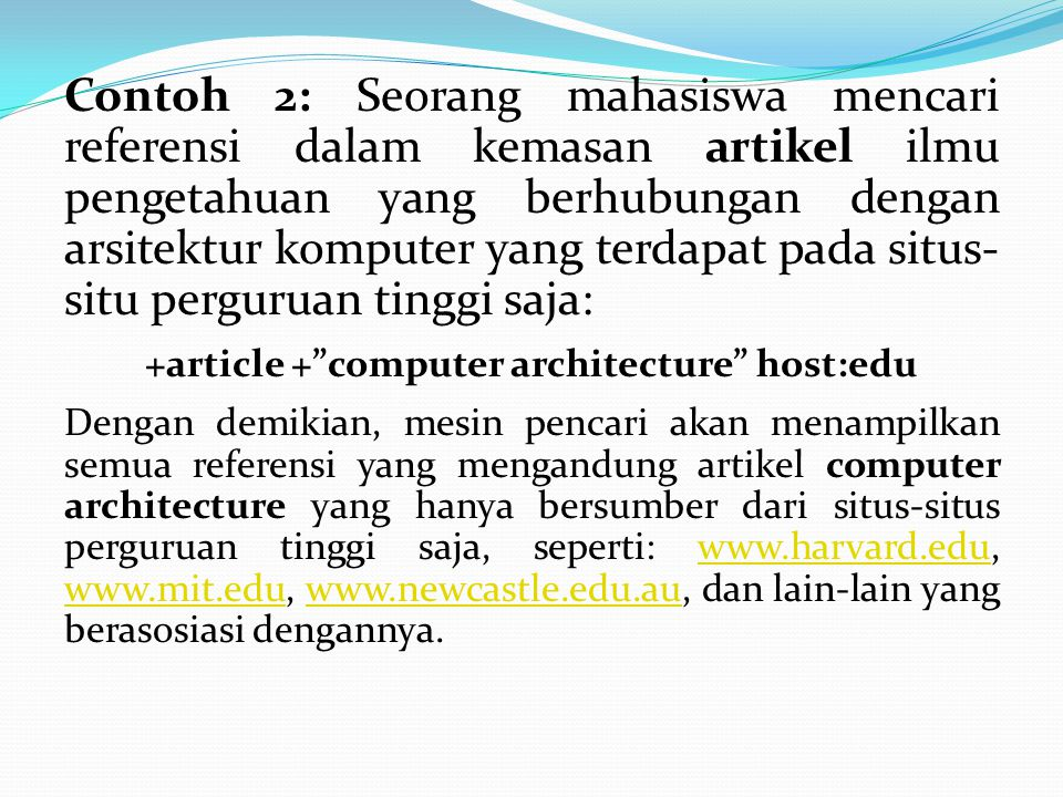 Contoh 2: Seorang mahasiswa mencari referensi dalam kemasan artikel ilmu pengetahuan yang berhubungan dengan arsitektur komputer yang terdapat pada si