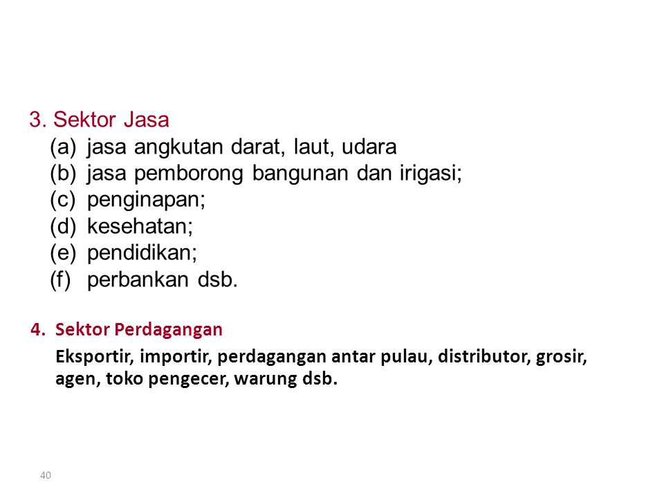 39 SEKTOR USAHA YG DOMINAN DI INDONESIA 1.