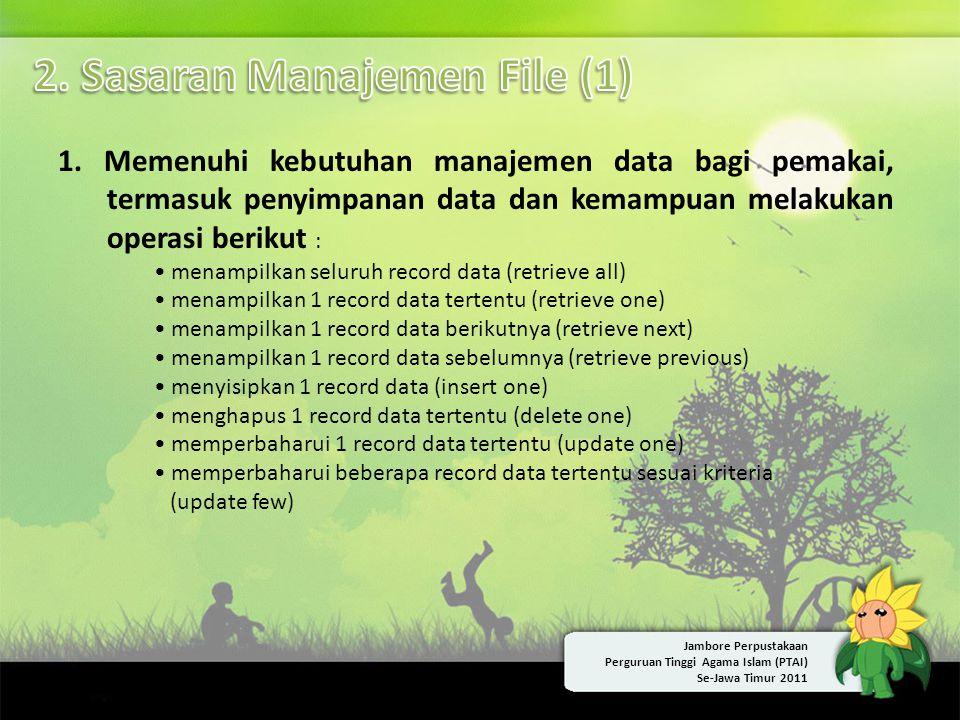 1. Memenuhi kebutuhan manajemen data bagi pemakai, termasuk penyimpanan data dan kemampuan melakukan operasi berikut : • menampilkan seluruh record da