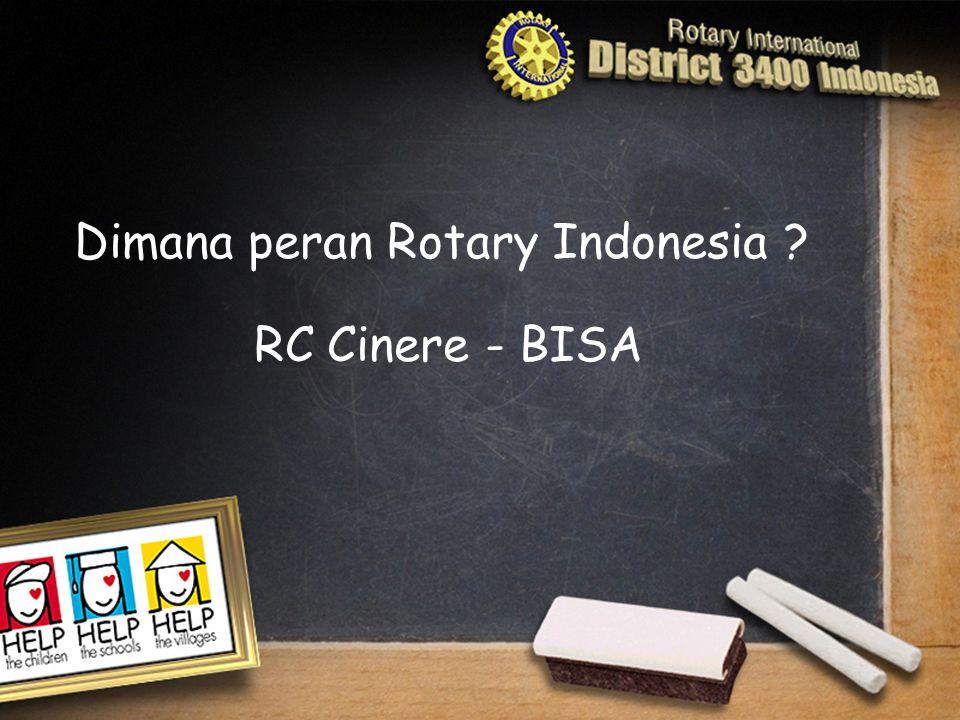 Dimana peran Rotary Indonesia RC Cinere - BISA
