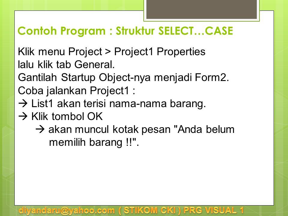 Klik menu Project > Project1 Properties lalu klik tab General.