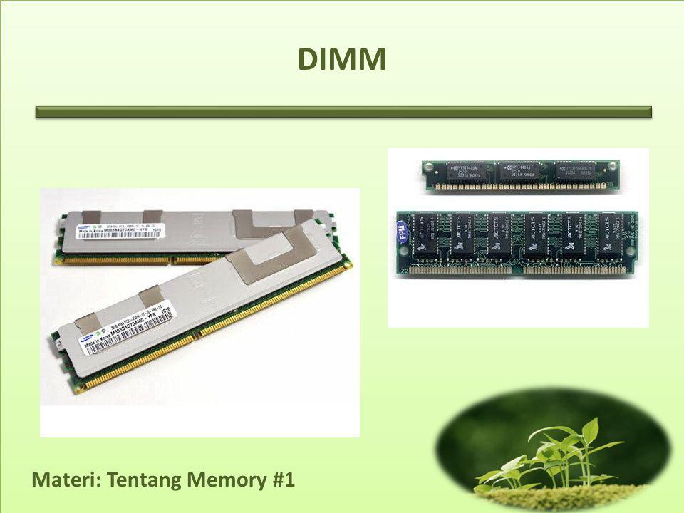 Materi: Tentang Memory #1 DIMM