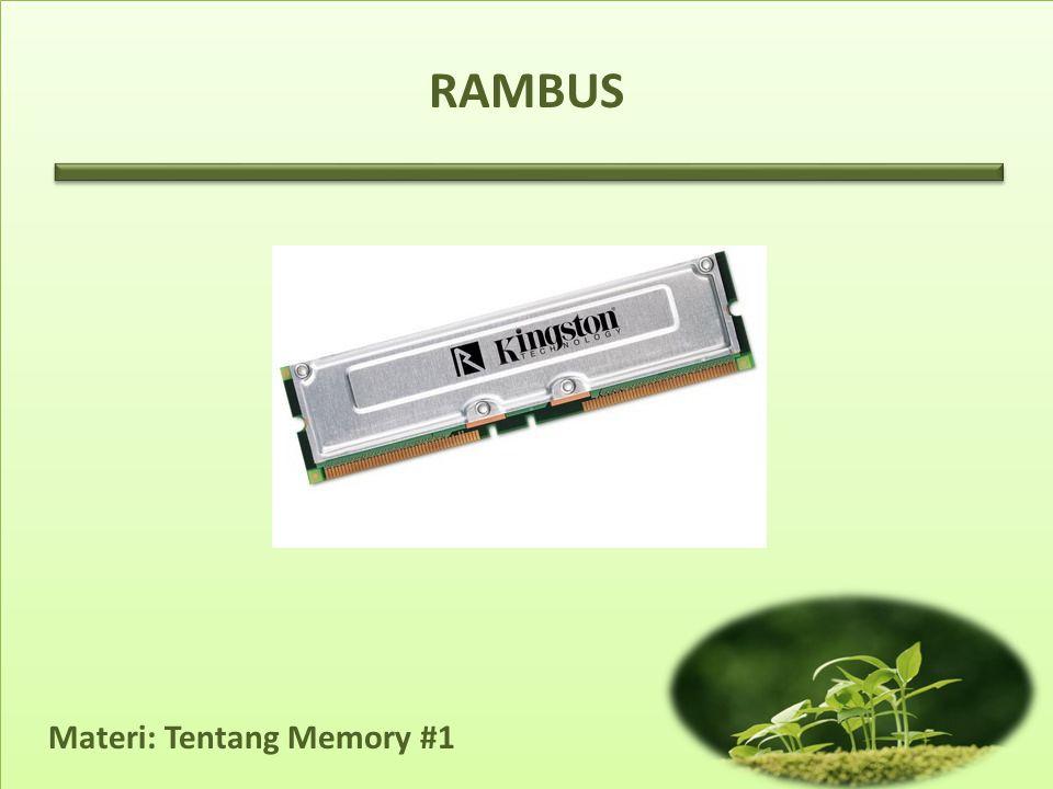 Materi: Tentang Memory #1 RAMBUS