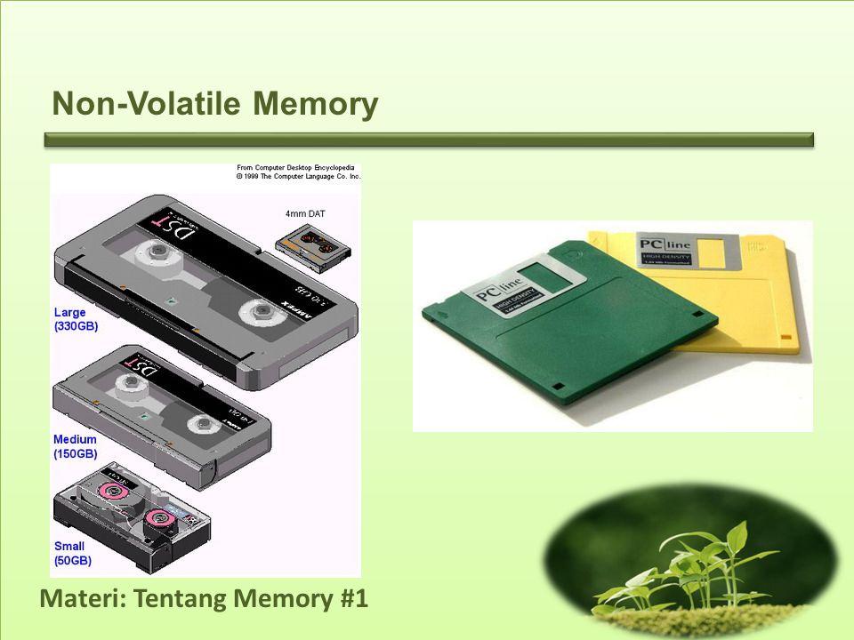 Materi: Tentang Memory #1 Non-Volatile Memory