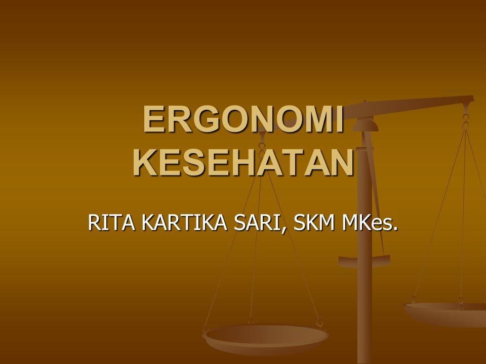  Ergonomi berasal dari kata-kata dalam bahasa Yunani yaitu Ergos yang berarti kerja dan Nomos yang berarti ilmu, sehingga secara harfiah dapat diartikan sebagai suatu ilmu yang mempelajari hubungan antara manusia dengan pekerjaannya.