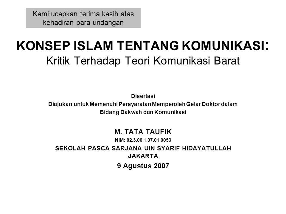 Permasalahan •Bagaimanakah konsep Islam tentang komunikasi.