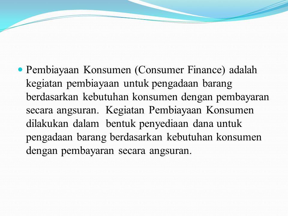 Kebutuhan konsumen yang dimaksud meliputi antara lain :  a.