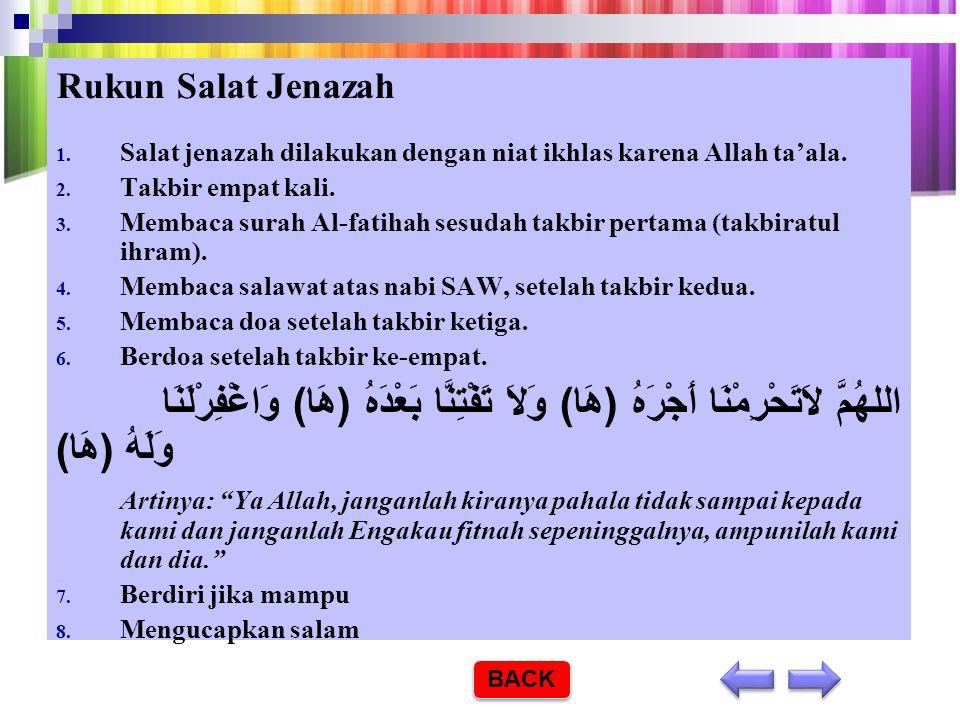 Syarat-syarat Sahnya Salat Jenazah 1.Seorang yang menyalatkan, syaratnya orang islam, suci dari hadas besar dan hadas kecil, suci badan, pakaian, temp