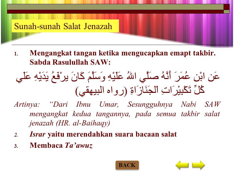 Bunyi doa setelah takbir ketiga: اَللَّهِمَّ اغْفِرْلَهُ (هاَ) وَارحَمْهُ (هَا) وَعَافِهِ (هَا) وَاعْفُ عَنْهُ (هَا) وَأَكْرِمْ نُزُلَهُ (هَا) وَوَسِّ