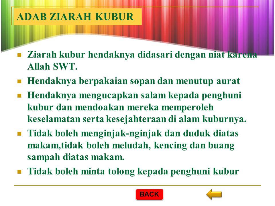 A.TAKZIAH dan ZIARAH KUBUR 2. Ziarah Kubur Ziarah kubur hukumnya sunnah. Rasulullah SAW bersabda: زُوْا اْلقُبُوْرَ فَاِنَّهَا تُذْكَوَ فَاِنَّهَا تُذ
