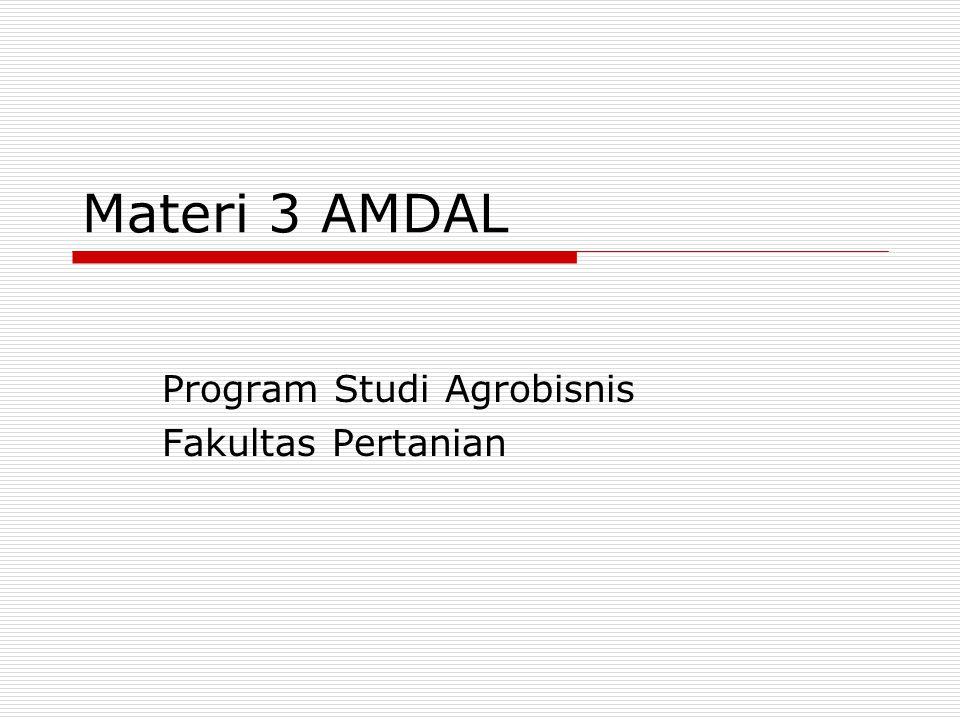 Materi 3 AMDAL Program Studi Agrobisnis Fakultas Pertanian