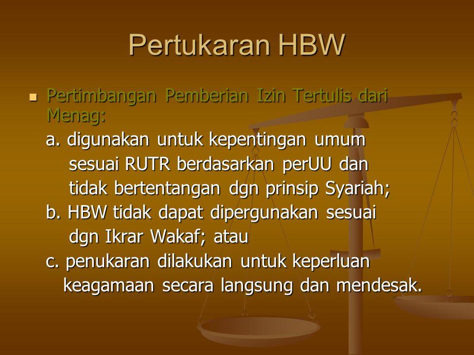 Pertukaran HBW  Pertimbangan Pemberian Izin Tertulis dari Menag: a.