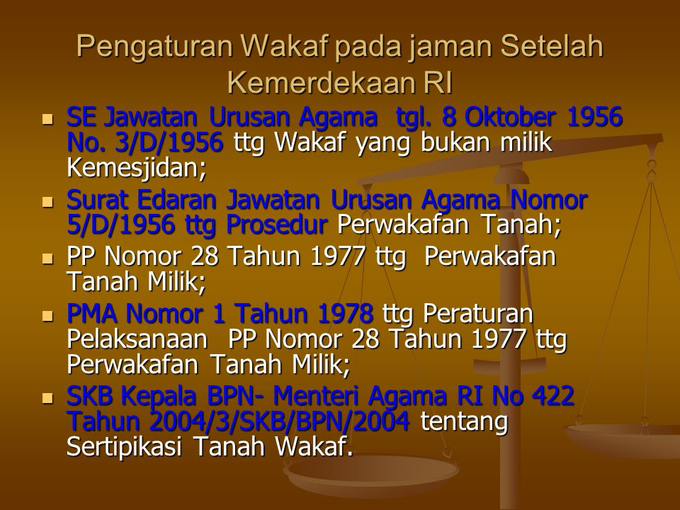 Pengaturan Wakaf pada jaman Setelah Kemerdekaan RI  SE Jawatan Urusan Agama tgl.