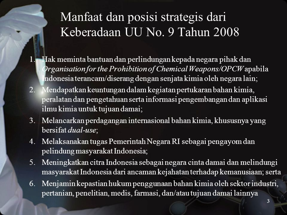 3 Manfaat dan posisi strategis dari Keberadaan UU No.