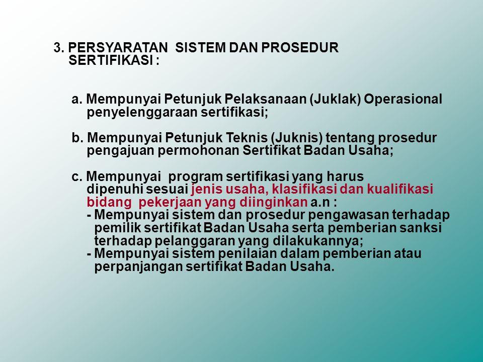 3.PERSYARATAN SISTEM DAN PROSEDUR SERTIFIKASI : a.