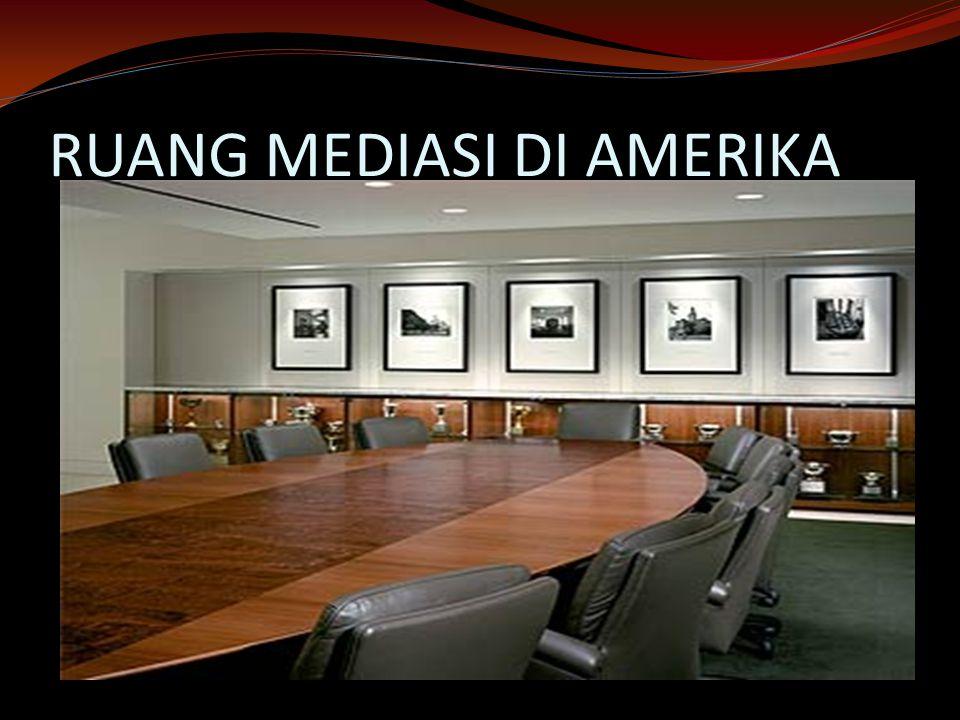 RUANG MEDIASI DI AMERIKA