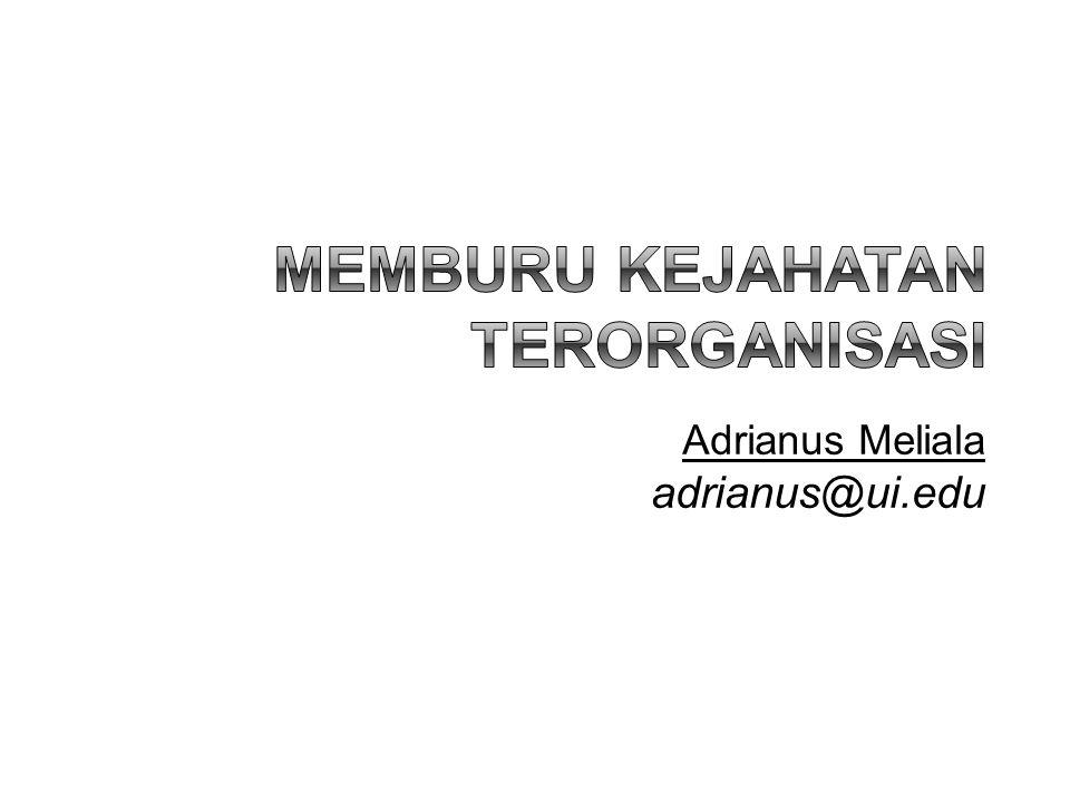 Adrianus Meliala adrianus@ui.edu 1
