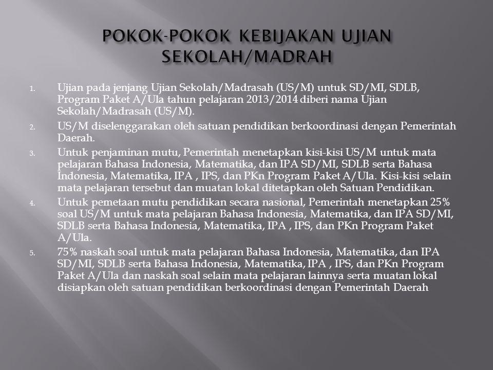  Bupati/Walikota menetapkan Penyelenggara US/M Tingkat Kabupaten/Kota yang terdiri atas unsur- unsur : 1.