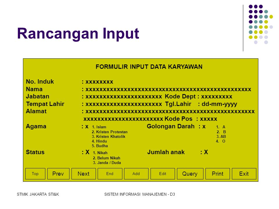 STMIK JAKARTA STI&KSISTEM INFORMASI MANAJEMEN - D3 Rancangan Menu Utama SISTEM PENGGAJIAN KARYAWAN SETUP FILE DATA PEGAWAI ABSENSILAPORAN •SETUP DATA