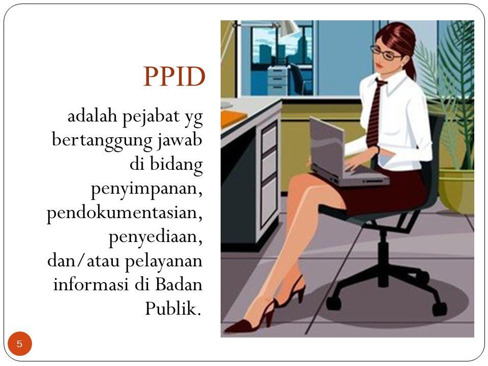 16 Hak-hak Pemohon Infornasi Berdasarkan Undang-undang Keterbukaan Informasi Publik No.