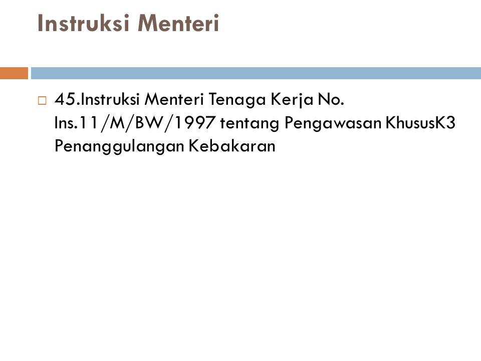 Instruksi Menteri  45.Instruksi Menteri Tenaga Kerja No.