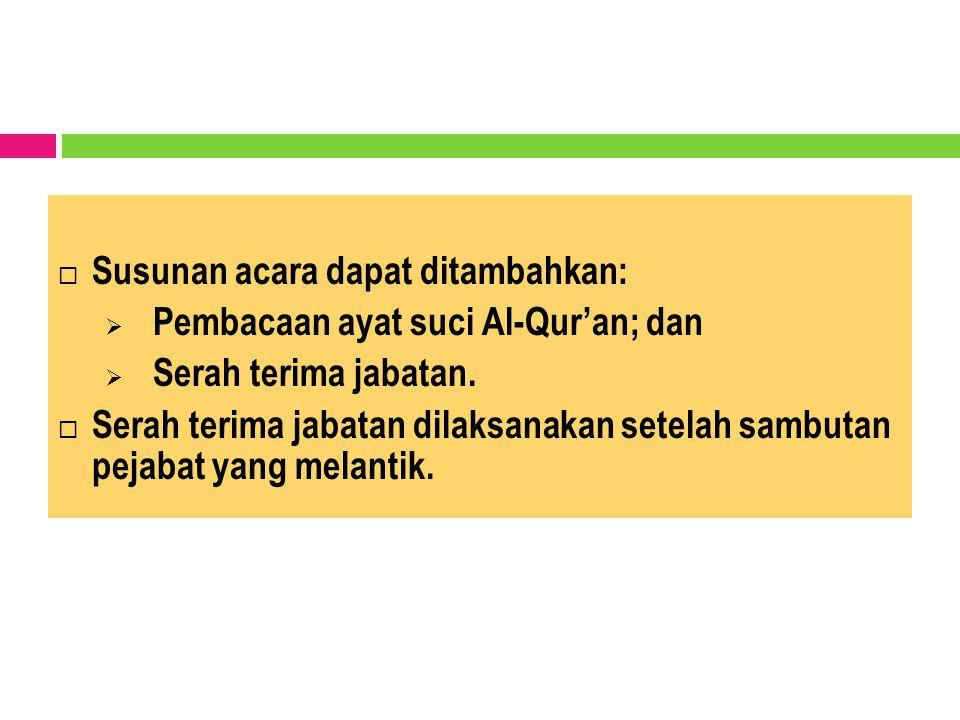 Tata Tempat Pengambilan Sumpah/Janji Jabatan Pejabat Struktural dan Pejabat Fungsional a.